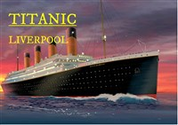 Titanic Adventures in Liverpool
